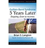 img - for [ GUILLAIN-BARRE SYNDROME: 5 YEARS LATER ] By Langton, Brian S ( Author) 2006 [ Paperback ] book / textbook / text book