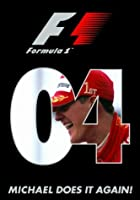 F1 Review: 2004 - Michael Does It Again! [DVD]