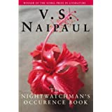 "Nightwatchman's Occurrence Book and Other Comic Inventionsvon ""V S Naipaul"""