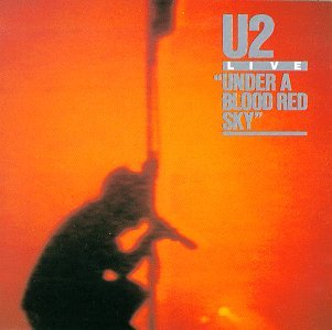 U2 - Under a Blood Red Sky (Dlx) (Exp) (Spkg) - Zortam Music