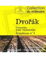 Dvorak : Concerto pour violoncelle - Symphonie n°8