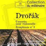 Dvorak: Concerto pour violoncelle; Symphonie No. 8