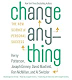 img - for Change Anything: The New Science of Personal Success   [CHANGE ANYTHING 6D] [Compact Disc] book / textbook / text book