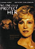 No One Could Protect Her DVD