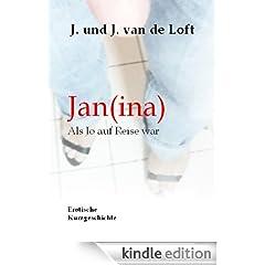 Jan(ina) - Als Jo auf Reise war, erotische Kurzgeschichte: Lust und Sex