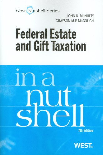 McNulty and McCouch's Federal Estate and Gift Taxation in...