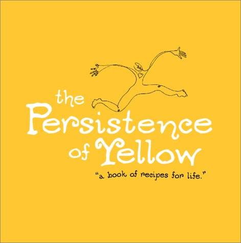 Sale alerts for Compendium Publishing & Communications The Persistence of Yellow: A Book of Recipes for Life - Covvet