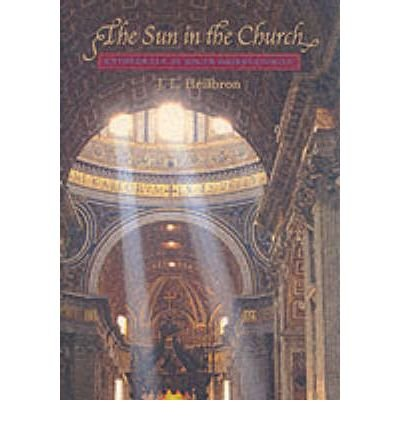 the-sun-in-the-church-cathedrals-as-solar-observatories-paperback-common