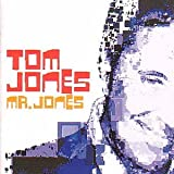 Mr Jones Tom Jones