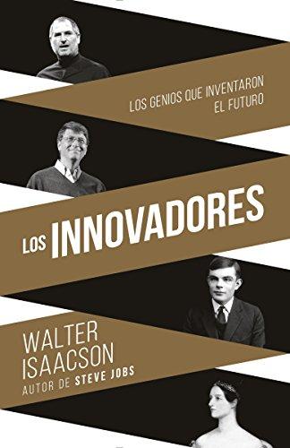 Walter Isaacson - Innovadores