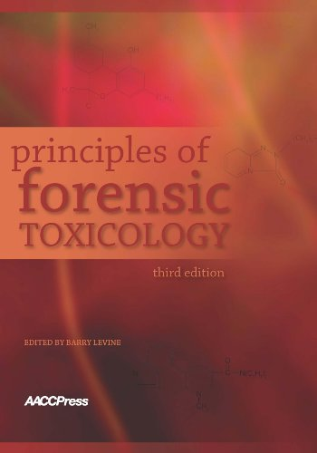 principles of forensic toxicology barry levine 4th edition pdf