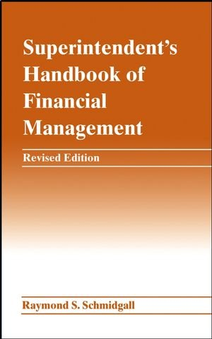 Superintendent's Handbook of Financial Management
