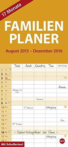 17-Monats-Familienplaner 2016: 17 Monate. Von August 2015 bis Dezember 2016., Buch