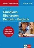 Image de Uni-Wissen, Grundkurs Übersetzen Deutsch-Englisch (Uni-Wissen Anglistik/Amerikanistik)