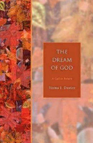 The Dream of God: A Call to Return (Seabury Classics)