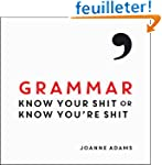 Grammar: Know Your Shit or Know You'r...