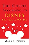 The Gospel according to Disney: Faith, Trust, and Pixie Dust (The Gospel according to...)