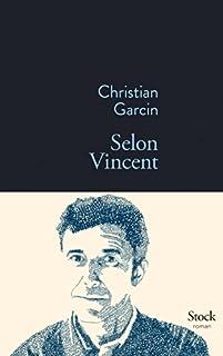 Selon Vincent