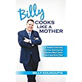 BILLY COOKS LIKE A MOTHER! (English Edition)