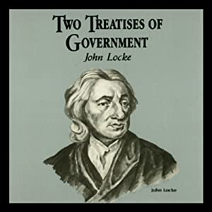 Two Treatises of Government | [George H. Smith, Wendy McElroy]