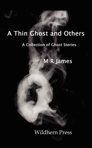 A Thin Ghost and Others. 5 Stories of the Supernatural
