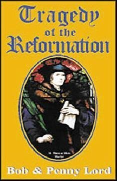 Tragedy of the Reformation
