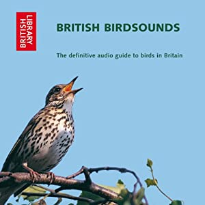 British Bird Sounds: The Definitive Audio Guide to Birds in Britain | [Ron Kettle, Richard Ranft]