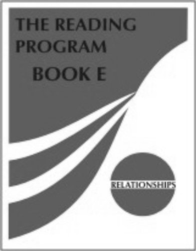 The Reading Program Book E: Relationships