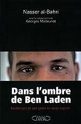 Dans l'ombre de Ben Laden (French Edition)