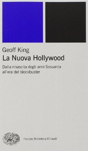 la-nuova-hollywood-dalla-rinascita-degli-anni-sessanta-allera-del-blockbuster