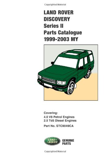 Land Rover Discovery Series II Parts Catalog (1999-2003 MY) (Official Parts Catalogues)