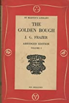The Golden Bough. A Study in Magic and…