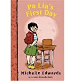 img - for Pa Lia's First Day: A Jackson Friends Book book / textbook / text book