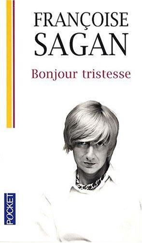 Bonjour Tristesse (French Edition)