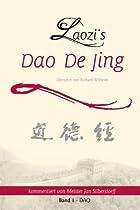 Laozi's DAO DE JING: Band 1 - DAO (German Edition)