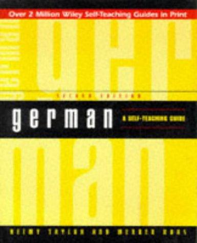 German: A Self-Teaching Guide (Wiley Self-Teaching Guides)