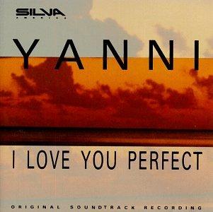 Yanni - I Love You Perfect - Zortam Music