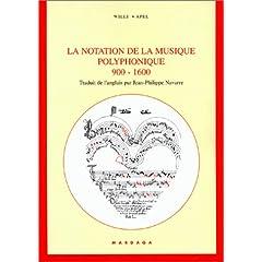 La notation de la musique polyphonique, 900-1600