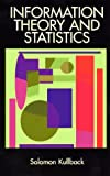Information Theory and Statistics (Dover Books on Mathematics)