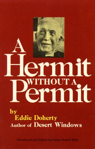 A Hermit Without a Permit, Eddie Doherty