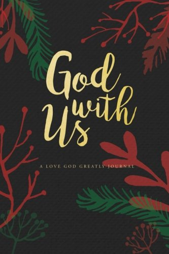 god-with-us-a-love-god-greatly-advent-study-journal