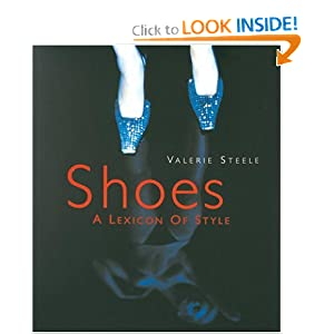Shoes : A Lexicon of Style [Bargain Price] [Hardcover]