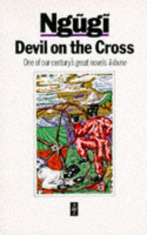 Devil on the Cross (Heinemann African Writers Series)