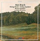Bruch: Piano Quintet/String Quintet/Octet