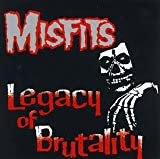 The Misfits Legacy of Brutality [VINYL]