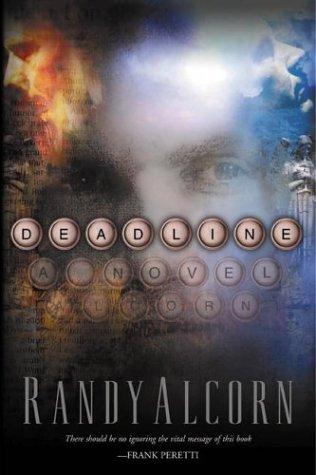 Deadline (Ollie Chandler,Book 1), Alcorn,Randy C.