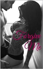 Forgive Me (TAT: A Rocker Romance Book 2)