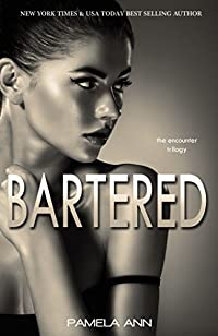 Bartered by Pamela Ann ebook deal