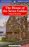 House of the Seven Gables (Wordsworth American Library)
