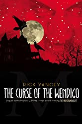 The Curse of the Wendigo (Monstrumologist #2) by Rick Yancey